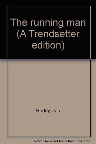 The running man (A Trendsetter edition): Ruddy, Jon