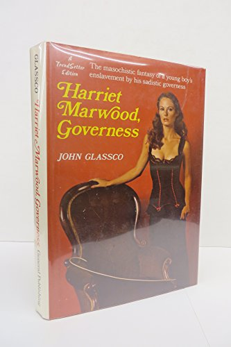 9780773600515: Harriet Marwood, governess (A Trendsetter edition)