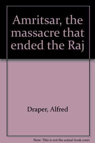 9780773600959: Amritsar, the massacre that ended the Raj