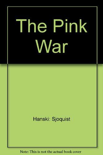The Pink War: Eino Hanski/Eric Sjoquist
