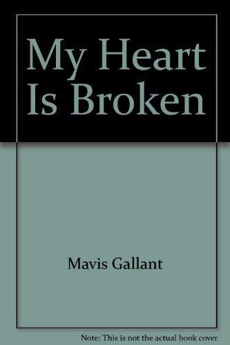 9780773670204: My Heart Is Broken