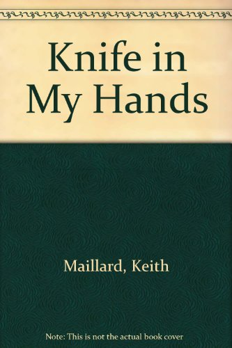9780773670563: The Knife in My Hands (New Press Canadian Classics)