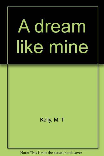 9780773672376: A dream like mine