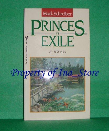 Princes in Exile: Schreiber, Mark [cover