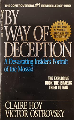 9780773673168: By Way of Deception: A Devastating Insider's Portrait of the Mossad