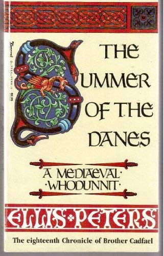 9780773673892: The Summer of the Danes: The Eigthteenth Chronicle of Brother Cadfael