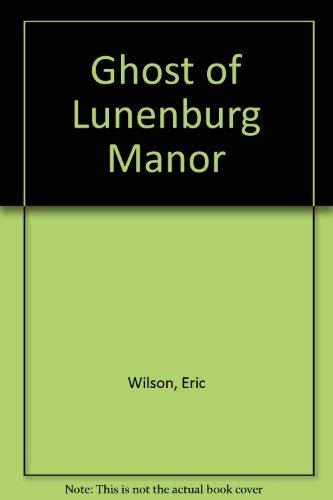 9780773673953: The Ghost of Lunenburg Manor (Tom Austen Mysteries #5)