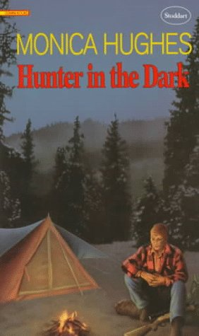 a review of the book hunter in the dark by monica hughes Monica hughes, a truly gifted novelist, has written a first class book titled hunter in the dark i chose this gripping novel, which was published in 1982 because i have immensely enjoyed some of her other works hughes uses theme to weave a well-developed plot by using her unique style of writing.