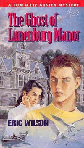9780773674844: The Ghost of Lunenburg Manor (Tom Austen Mysteries #5)