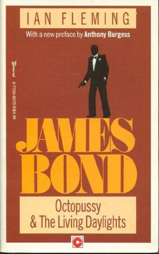 JAMES BOND: OCTOPUSSY & THE LIVING DAYLIGHTS: Ian Fleming