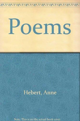 Poems: Hebert, Anne