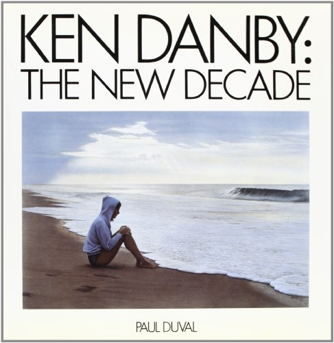 Ken Danby: The New Decade (SIGNED)