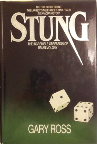 9780773721180: Stung: The incredible obsession of Brian Molony