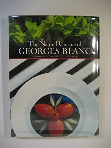 9780773721432: The Natural Cuisine of Georges Blanc^