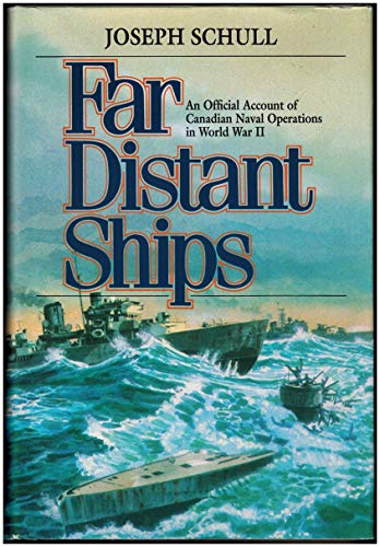 9780773721609: The Far Distant Ships : An Official Account of Canadian Naval Operations in the Second World War