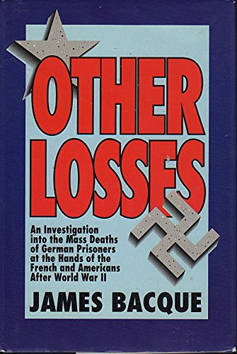 Other Losses: Bacque, James