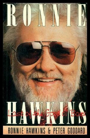 9780773722965: Ronnie Hawkins: Last of the Good Ol' Boys