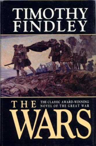 The Wars (0773723641) by Findley, Timothy