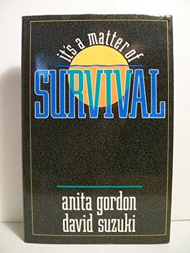 9780773724211: It's a Matter of Survival