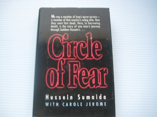 Circle of Fear. A Renegade's Journey from the Mossad to the Iraqi Secret Service