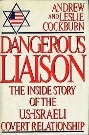 9780773725225: Dangerous Liason: The Inside Story of the US-Israeli Covert Relationship