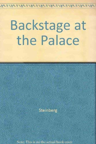Backstage at the Palace (077372690X) by Steinberg