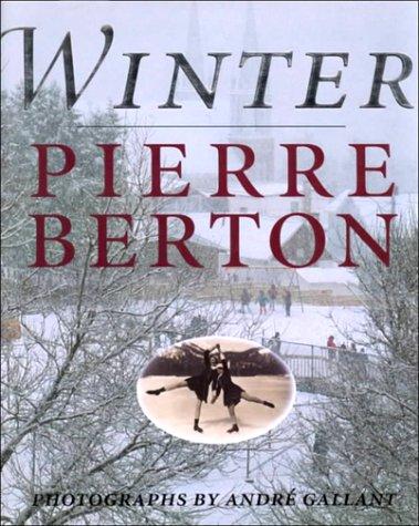 Winter (Signed copy): Berton, Pierre
