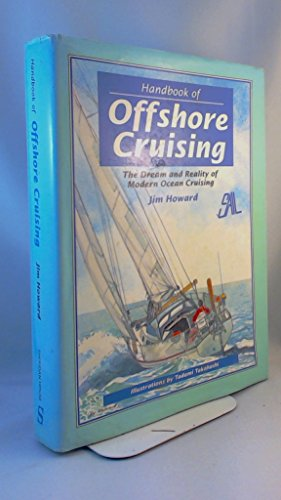 9780773728202: Handbook of Offshore Cruising: The Dream and Reality of Modern Ocean Cruising
