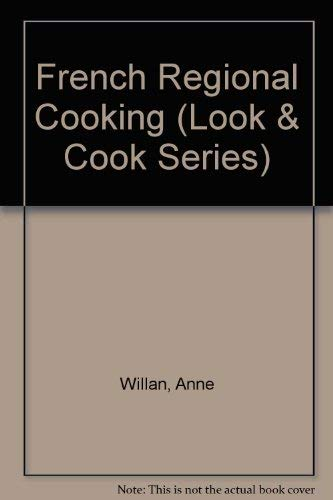 9780773728561: French Regional Cooking (Look & Cook Series)