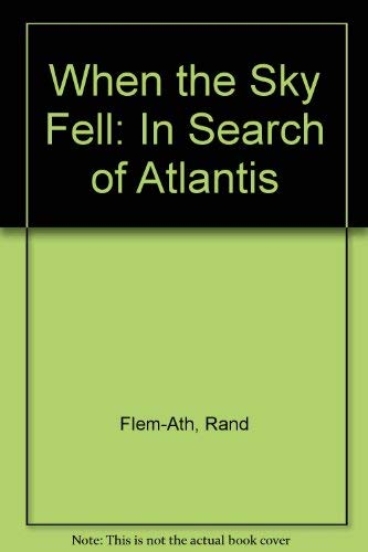 9780773728639 when the sky fell in search of atlantis abebooks 9780773728639 when the sky fell in search of atlantis malvernweather Images