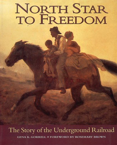9780773729889: North Star to Freedom: The Story of the Underground Railroad