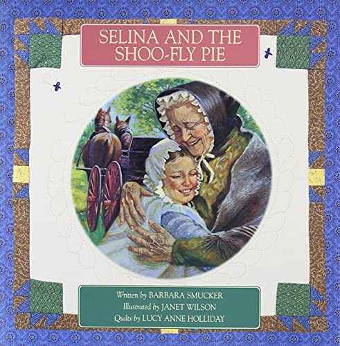 9780773730182: Selina and the Shoo-Fly Pie