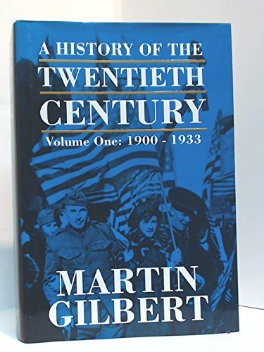 9780773730236: A History of the Twentieth Century 1900-1933, Vol. 1