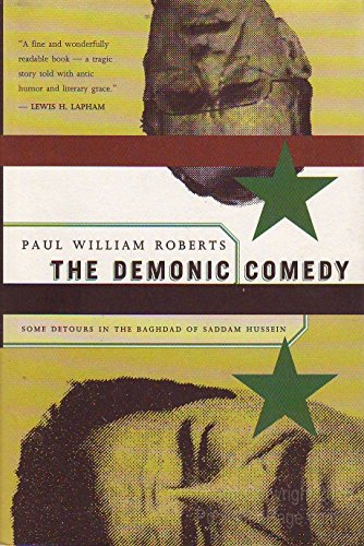 The Demonic Comedy: Some Detours in the Baghdad of Saddam Hussein