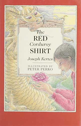 The Red Corduroy Shirt: Kertes, Joseph