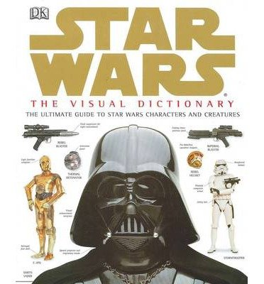 9780773731134: DK Dorling Kindersley Limited Star Wars : The Visual Dictionary