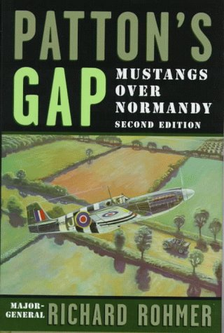9780773731189: Patton's Gap: Mustangs Over Normandy