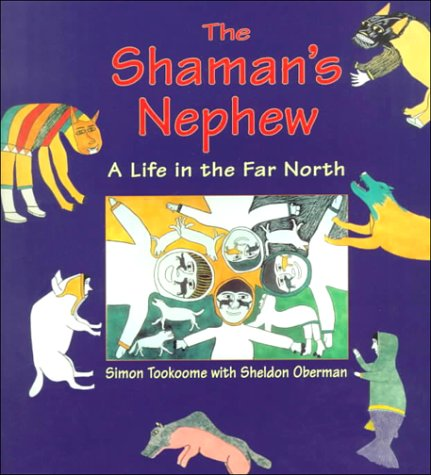 The Shaman's Nephew: A Life in the Far North