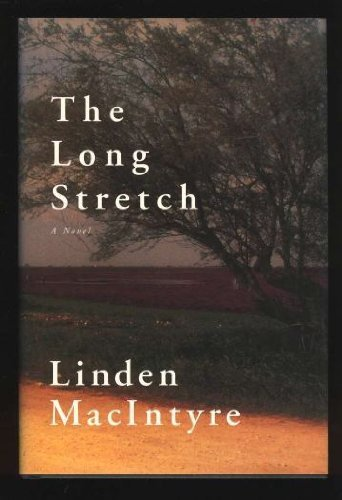 9780773732094: Long Stretch: A Novel