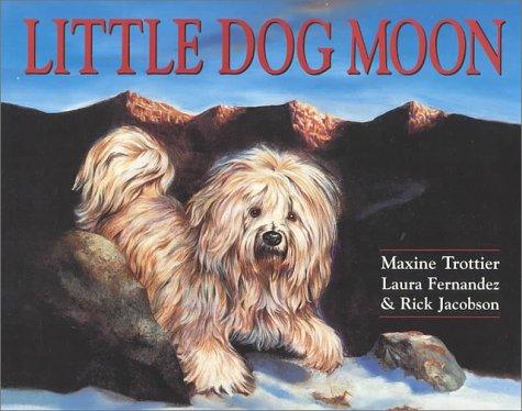 Little Dog Moon: Trottier, Maxine