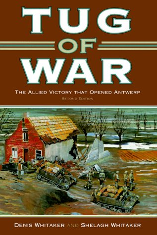 9780773732261: Tug of War: The Allied Victory That Opened Antwerp