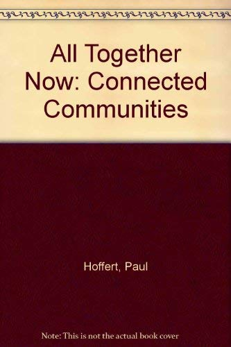 All Together Now : Communities Connected