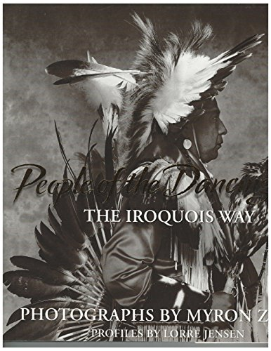People of the Dancing Sky: The Iroquois Way: Lorre Jensen