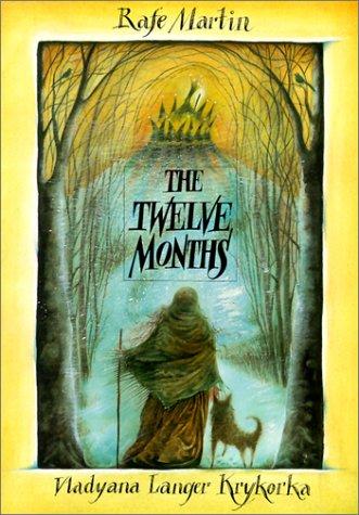 Twelve Months (0773732497) by Rafe Martin