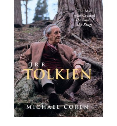 J.R.R. Tolkien: The Man Who Created the: Coren, Michael