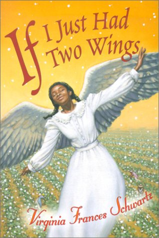 If I Just Had Two Wings: Schwartz, V