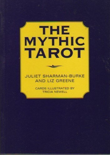 The Mythic Tarot, Greene, Liz; Sharman-Burke, Juliet