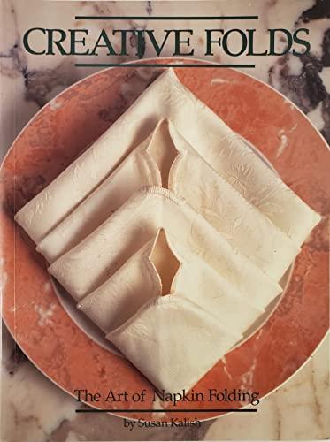 9780773751309: CREATIVE FOLDS, The Art of Napkin Folding