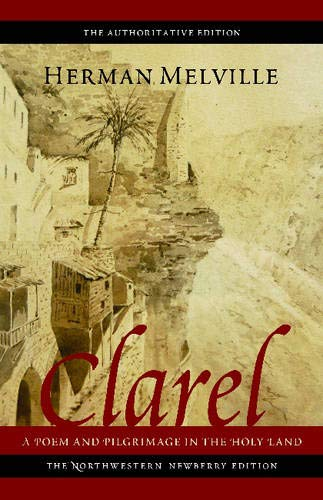 9780773751927: Clarel: A Poem and Pilgrimage in the Holy Land