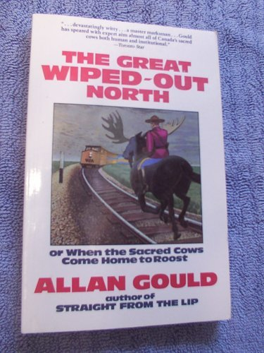 The Great Wiped Out North: Gould, Allan